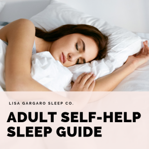 Adult self help sleep guide Lisa Gargaro Sleep CO