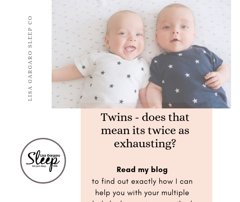 Twins, does this mean that is TWICE as exhausting?