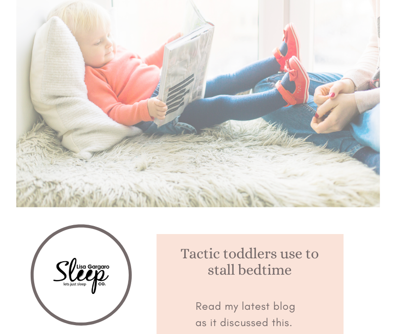 Stalling tactics our Toddlers use