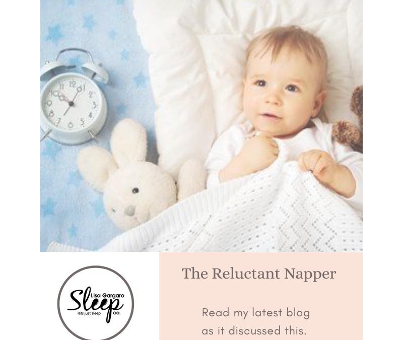 Lisa Gargaro Sleep Co – Blog – The Reluctant Napper