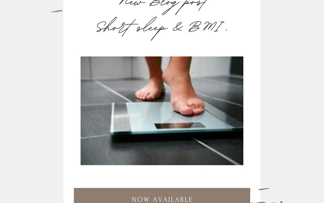 Short sleep downfalls & BMI levels – Blog – Lisa Gargaro Sleep Co
