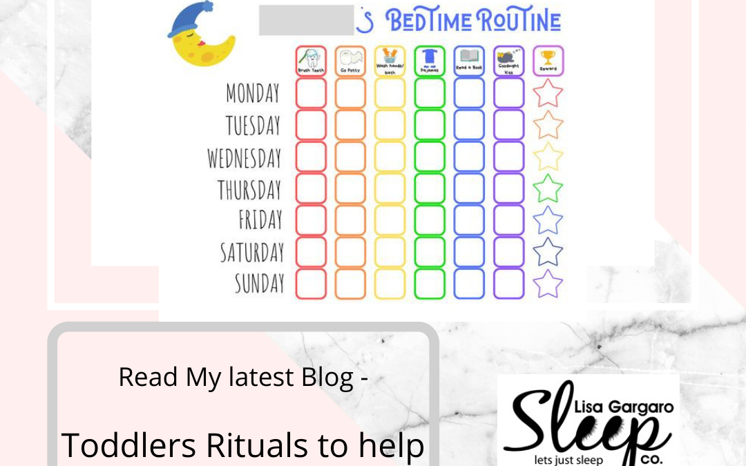Toddlers Rituals to help with Bedtime and Naptime Routine – Lisa Gargaro Sleep Co – Blog